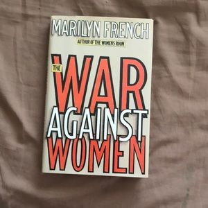 The War Against Women by Marilyn French book